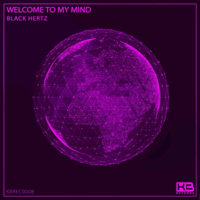 EP Welcome to My Mind - Black Hertz - Klubinho - KB Records