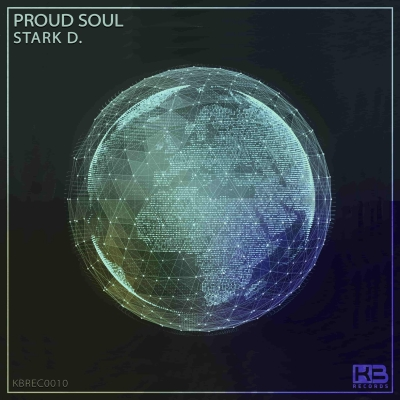 EP Proud Soul - Stark D. - Klubinho - KB Records - KBREC0010
