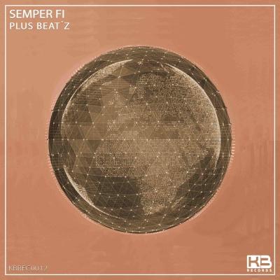 EP Semper FI - Plus Beat'Z - Klubinho - KB Records - KBREC0012