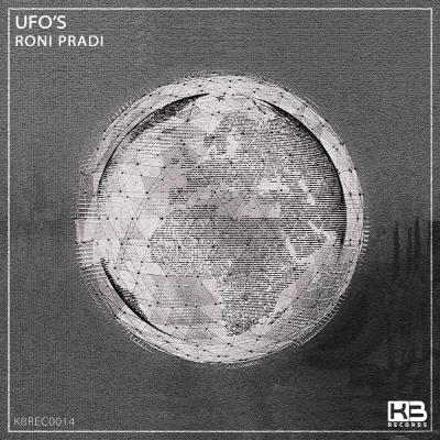 EP UFOs - Roni Pradi - Klubinho - KB Records - KBREC0014