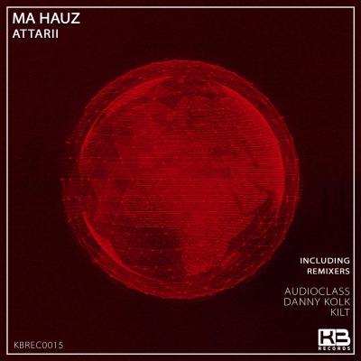 EP Ma Hauz - Attarii - Klubinho - KB Records - KBREC0015