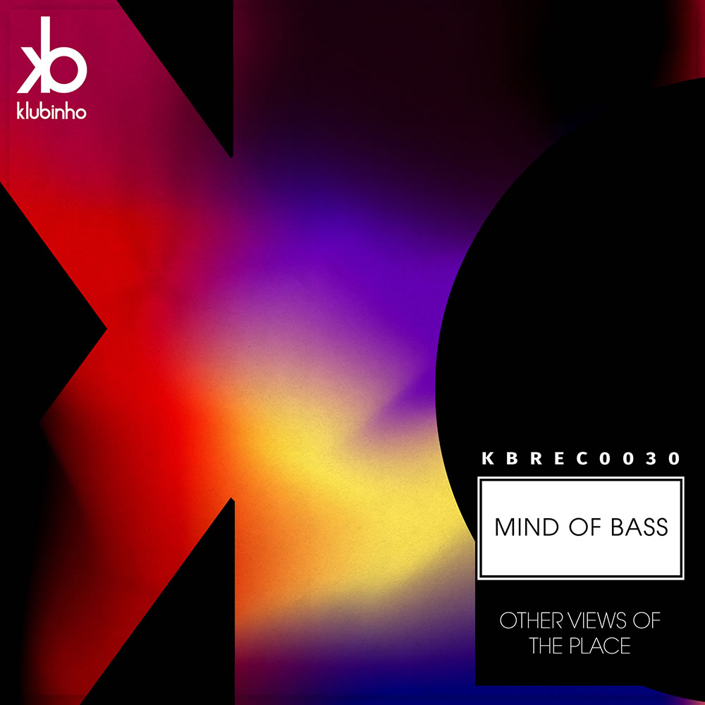 Other View of The Place - Mind Of Bass - KB Records - KBREC0030