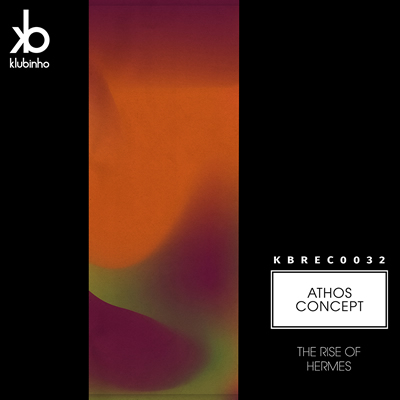 The Rise of The Hermes - Athos Concept - KB Records - KBREC0032