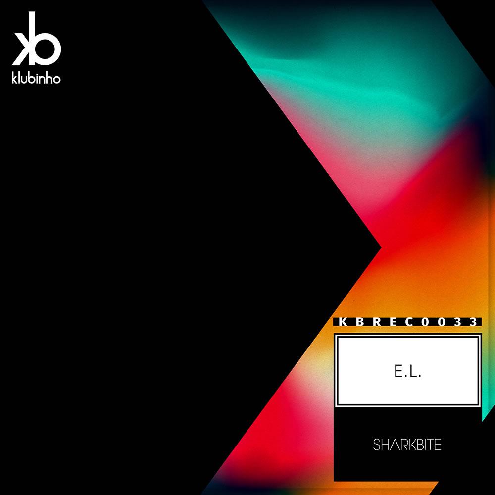 EP Sharkbite - E.L. - Klubinho - KB Records - KBREC0033