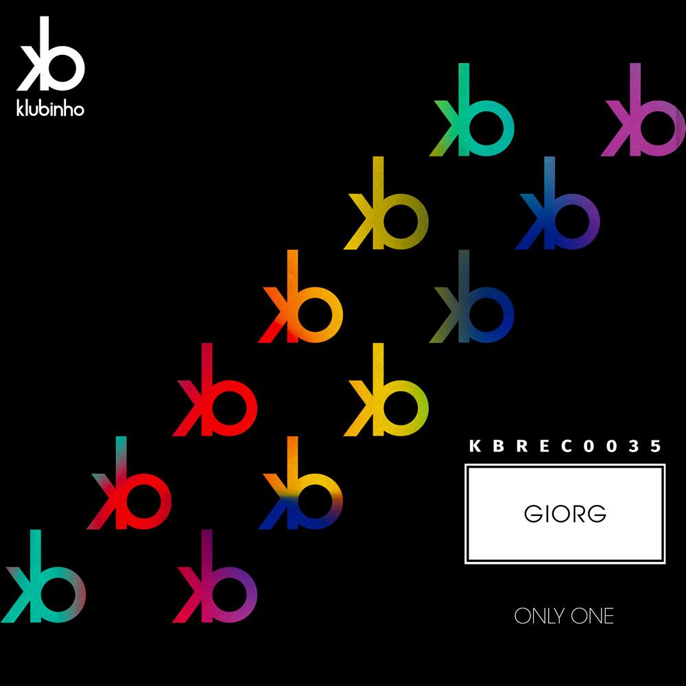 EP Only One - Giorg - Klubinho - KB Records - KBREC0035