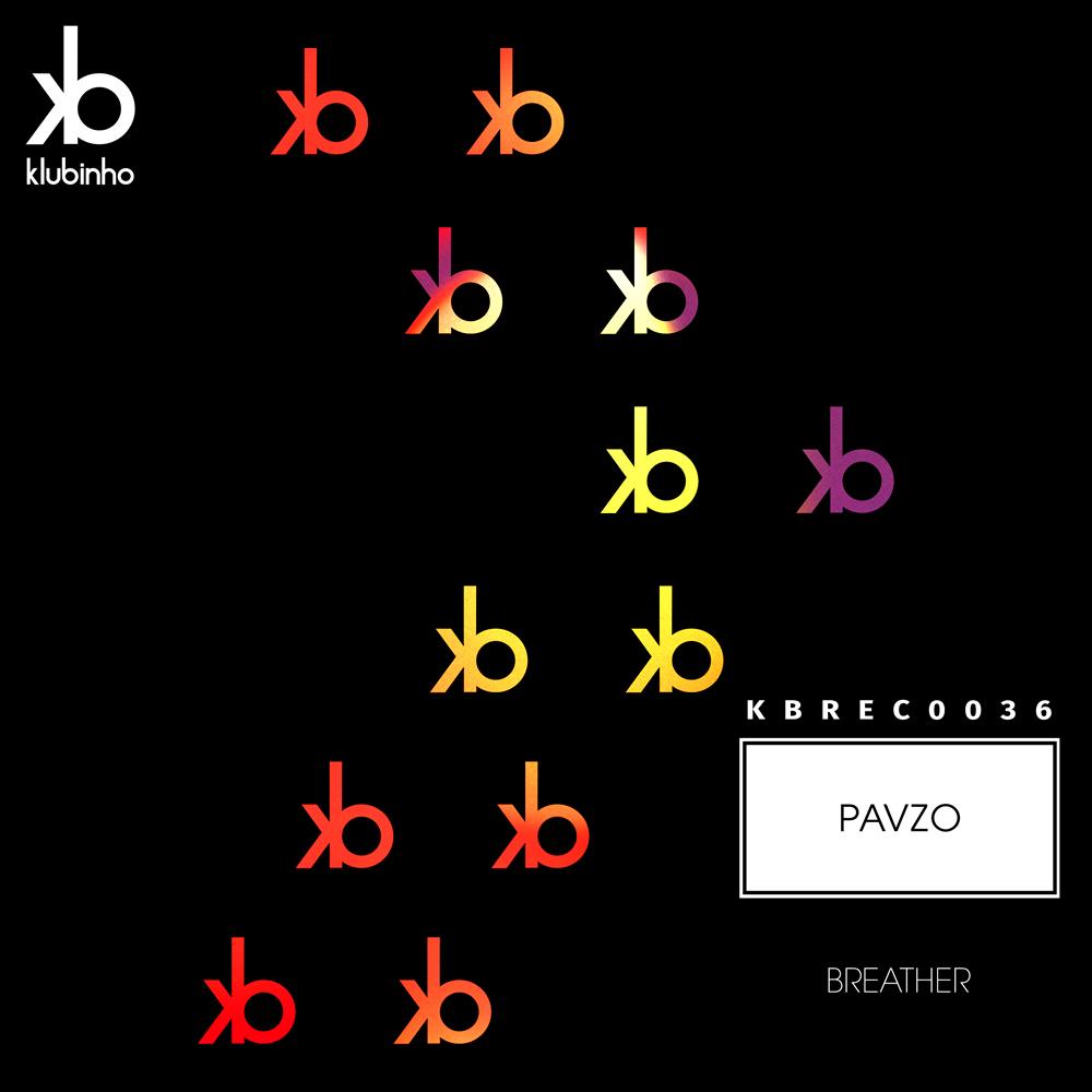EP Breather - Pavzo - Klubinho - KB Records - KBREC0036