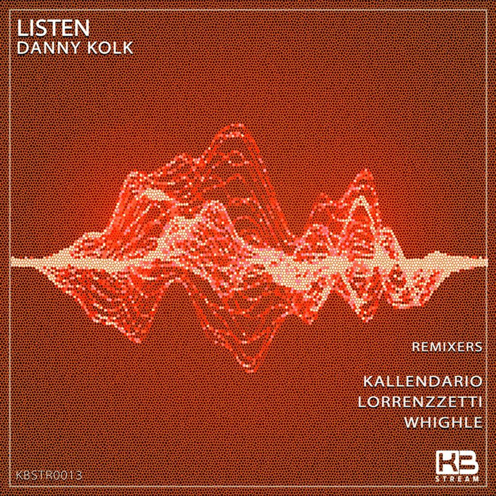 EP Listen Remixes - Danny Kolk - Klubinho - KB Stream - KBSTR0013