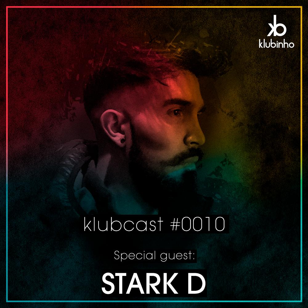 Klubinho Podcast 10 - Stark D - KlubCast - KLUBCAST0010