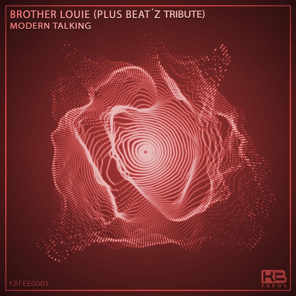 Brother Louie - Plus Beat'Z - Klubinho - KB Feeds - KBFEE0001