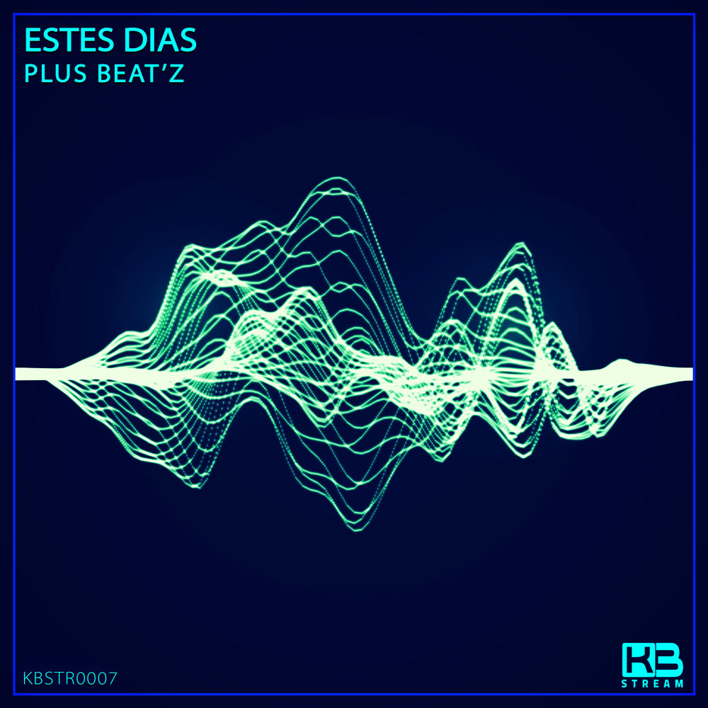 EP Estes Dias - Plus Beat'Z - Klubinho - KB Stream - KBSTR0007
