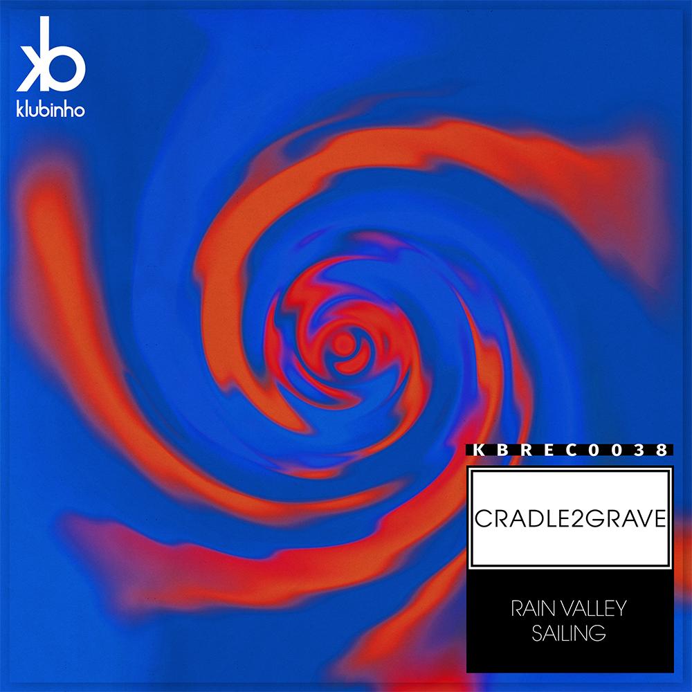 EP Rain Valley Sailing - Cradle 2 - Klubinho - KB Records - KBREC0038