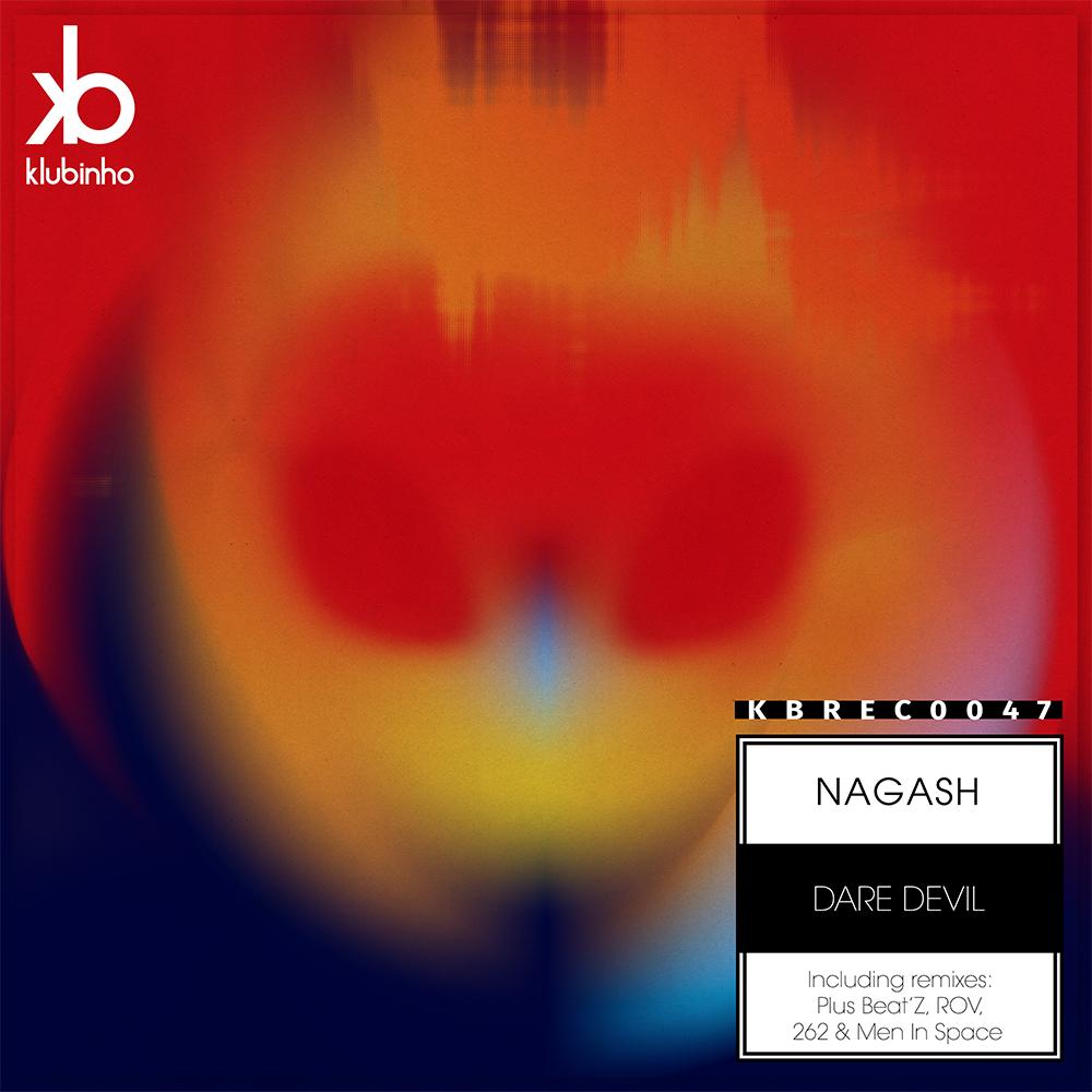 Dare Devil EP Nagash Plus Beat'Z 262 Rov Men in Space KBREC0047